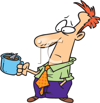 Royalty Free Clipart Image of a Man Holding a Cup of Bad Coffee