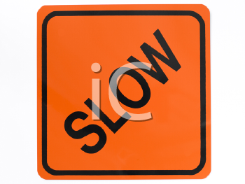 Royalty Free Photo of a Slow Sign