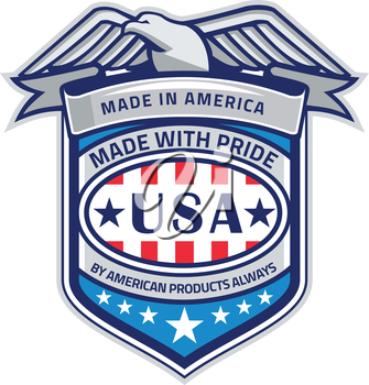 Illustration of a Made In America patriotic shield with eagle on top and the words text Made With Pride, By American Products Always, USA with stars and stripes done in retro style.