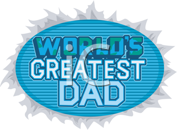 Royalty Free Clipart Image of a World's Greatest Dad Banner