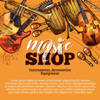 Music shop sketch poster of musical instruments and accessories. Vector rock guitar or folk banjo ukulele and orchestra violin fiddle and contrabass or jazz saxophone and maracas or djembe drum