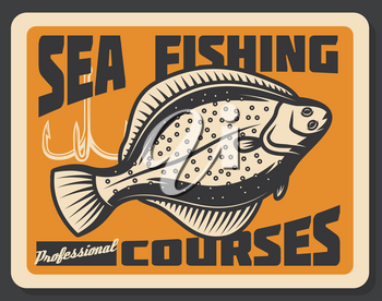 Fishing courses advertisement retro poster. Vector sea flounder fish with tackles and rod hooks, fisher school or fisherman sport tournament