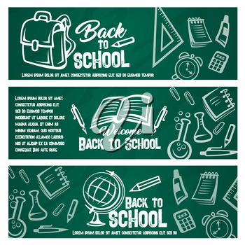 Back to school banner set of blackboard with school supplies chalk sketch. Student book, pencil, pen, ruler, calculator, school bag, globe, notebook, chemical flask and alarm clock on green chalkboard