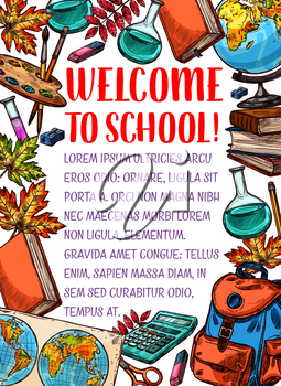 Welcome Back to School sketch poster of school bag, geography globe or algebra calculator and biology microscope. Vector school chemistry book, pencil and September autumn maple leaf on chalkboard
