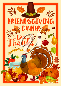 Thanksgiving holiday turkey and Friendsgiving potluck dinner. Vector autumn leaves, fall season pumpkin vegetables and fruits, pilgrim hat, honey and acorn, apples, pears and nuts