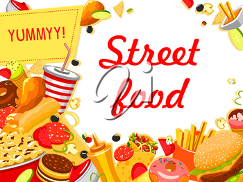 Fast food restaurant lunch banner with burger sandwich, drink and dessert. Street food poster with frame of hamburger, pizza and french fries, hot dog, chicken and donut, soda, ice cream and chips