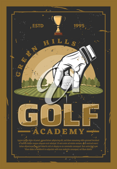 Golf academy. Hand in white glove put ball on grass, green hills on backdrop. Club champion league, professional golf championship leaflet. Club-and-ball sport vector trophy award cup