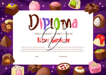 Diploma certificate vector template of kids education. School or kindergarten graduation award, certificate of achievement or appreciation with background of chocolate, truffle and praline candies