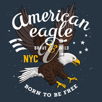 American Bald Eagle on a grunge background and inscription Born to be free. T-shirt apparel print graphics. Original graphic Tee