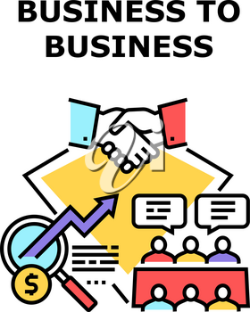 B2B Business Vector Icon Concept. B2B Business Commerce And Partnership, Businessperson Conversation And Successful Deal With Customer Or Contractor. Professional Occupation Color Illustration
