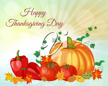 Thanksgiving Day Greeting Card. Design Consist From Pumpkin, Pepper, Tomato, Maple Leaves Over Autumn Sky With Sun Rays and Flares.  Very Cute and Warm Colors. Vector illustration.