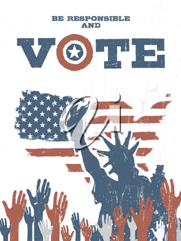 Be responsible and Vote! On USA map. Vintage patriotic poster to encourage voting in elections.