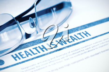 Diagnosis - Health Is Wealth. Medical Concept with Blurred Text and Specs on Blue Background. Selective Focus. 3D Rendering.