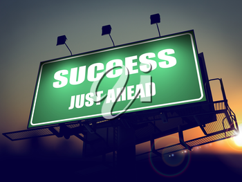 Success Just Ahead - Green Billboard on the Rising Sun Background.