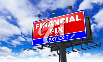 Financial Fix - Red Billboard on Sky Background. Business Concept.