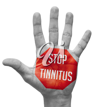 Stop Tinnitus Sign Painted, Open Hand Raised, Isolated on White Background.