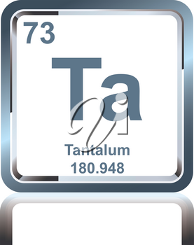 Symbol of chemical element tantalum as seen on the Periodic Table of the Elements, including atomic number and atomic weight.