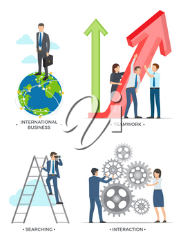 International business and planning, searching and interaction pictures of man with globe, person on ladder and people working vector illustration