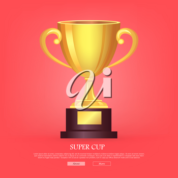 Super golden cup with two handles on light pink background. Real award. 3d icon. Contemporary great shiny, glossy and brightly prize on brown base. Win. Achievement. Flat design. Vector illustration
