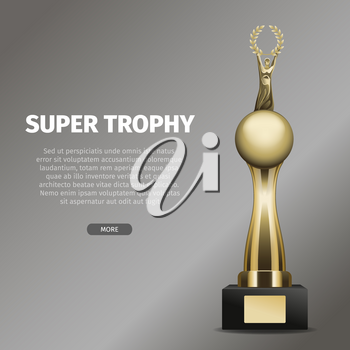 Gold super trophy with person holds laurel wreath and stands on sphere. Vector illustration of chalice on black base isolated on gray.