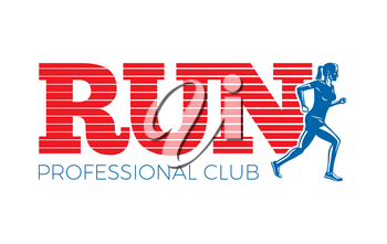 Run professional club. Run club logo template with colourful text poster. Fast movement motion of isolated running woman in blue colour cartoon style flat design sport lifestyle vector logotype