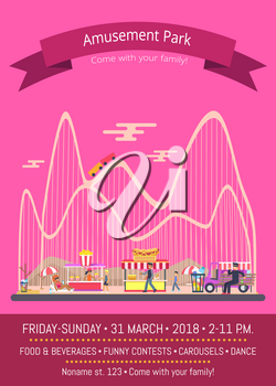 Amusement park, come with your family, pink promotional poster with rides and people, tent with benches, information isolated on vector illustration