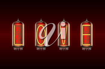 LOVE word on retro-styled nixie tube indicator lamp, includes transparency. Vector illustration.