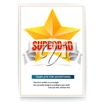 Poster template to celebrate father s day. Brochure with a yellow metal star, white ribbon and volumetric text Superdad. 3D illustration with an example of text and cover design.