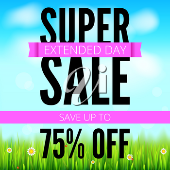 Summer selling ad banner, vintage text design. Holiday discounts. Save up to seventy five percent super sale background with green field, white clouds and blue sky. Template for shopping, advertising.