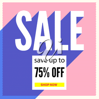 Halftone sale poster on backdrop from color dots with long shadow. Save up to seventy five percent. Retro graphic. Colorful promotional banner, poster design. Selling ad banner, vintage text design.