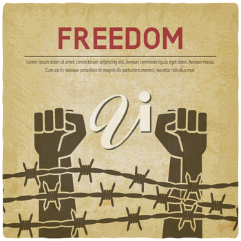 Fighting for freedom concept. Hands clenched into fist behind barbed wire vintage background. vector illustration