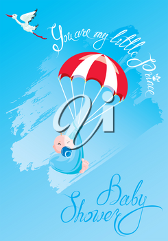 Baby shower, card, invitation. Stork, parachute with boy, calligraphic text You are my little prince.