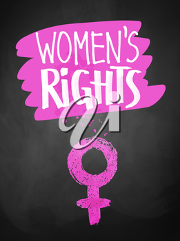 Vector chalked poster with Women's Rights slogan and female symbol on blackoard background.