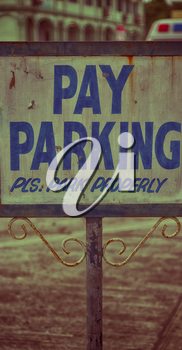 in  philippines old dirty label of parking signal concept