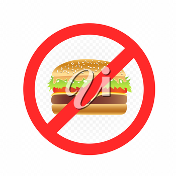 Fast food prohibition sign on white transparent background. Burger in forbidden red circle with crossed line. Bad place for diet symbol