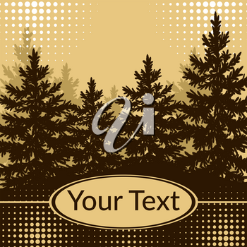 Landscape, Forest, Spruce Fir Trees Silhouettes and Place for Your Text on Abstract Brown Background. Vector