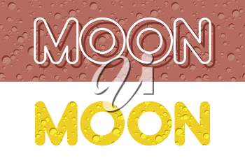 Moon. Letters from Lunar yellow texture. Vector illustration