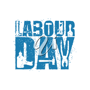 Labor Day emblem of grunge style. International Workers' Day logo. Splashes and scratches.