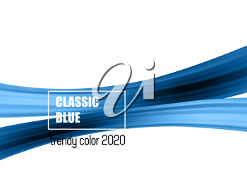 Classic Blue - Color of the Year 2020. Fashion color trend. Abstract flow form