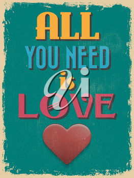 Valentine's Day Poster. Retro Vintage design. All You Need is Love. Vector illustration