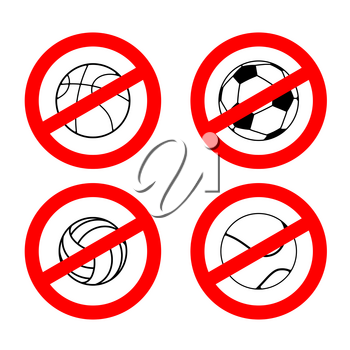 Stop sport games. Prohibited football. Red prohibition sign volleyball. Crossed tennis ball. Ban basketball