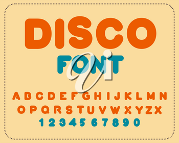Disco font. Retro alphabet. Vintage rounded alphabet. Letters from 80s. Hipster lettring. Old typography
