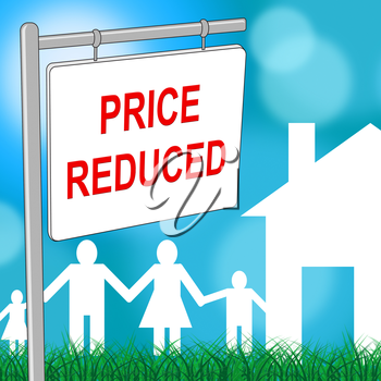 House Price Reduced Representing Offer Bargain And Promotional