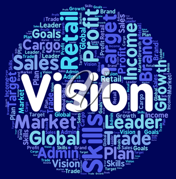 Vision Word Showing Goals Wordcloud And Plans