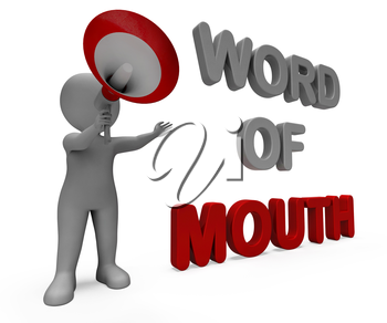 Word Of Mouth Character Showing Communication Networking Discussing Or Buzz