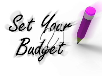 Set Your Budget with Pencil Displaying Writing Financial Goals