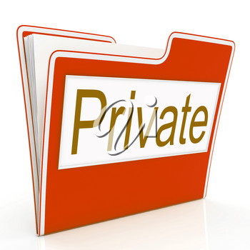 File Private Showing Administration Restricted And Classified