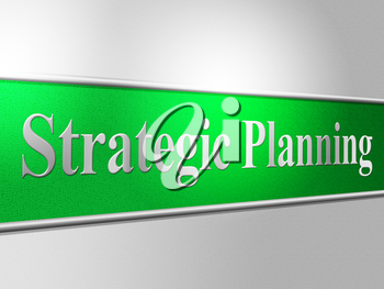 Strategic Planning Indicating Business Strategy And Agenda