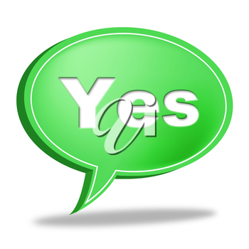 Yes Message Indicating Okay Affirm And Communicate