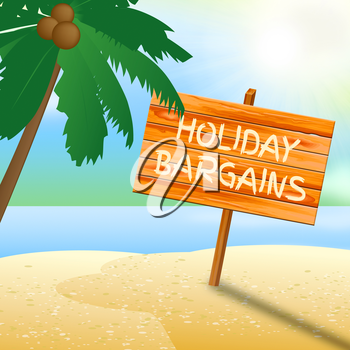 Holiday Bargains Indicating Go On Leave And Time Off